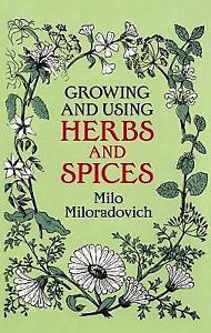 Growing-and-Using-Herbs-and-Spices-by-Miloradovich-Milo-Paperback-book-1986