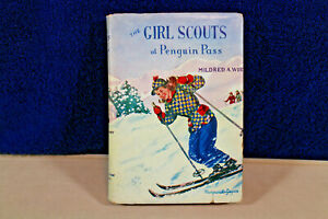 NANCY DREW AUTHOR MILDRED A. WIRT THE GIRL SCOUTS AT PENGUIN PASS w/ DJ 1953