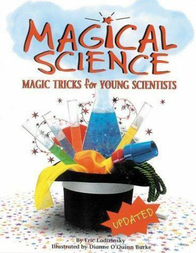 Magical Science: Magic Tricks for Young Scientists Eric Ladizinsky Paperback Us