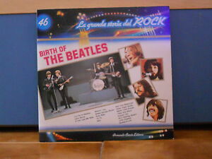 BIRTH-OF-THE-BEATLES-la-grande-storia-del-ROCK-nr-46-nuovo