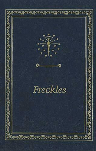 Freckles  Library of Indiana Classics