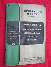 VINTAGE ORIGINAL JOHN DEERE 50 STEEL PRTABLE GRAIN,HAY ELEVATOR OPERATORS MANUAL