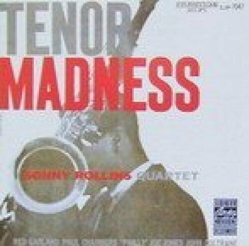 Sonny Rollins Quartet Tenor madness (N.Y., May 24th, 1956; 5 tracks)  [CD]