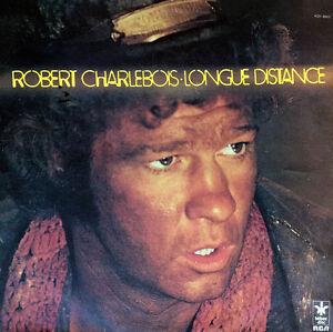 ROBERT-CHARLEBOIS-RCA-KD1-8002-034-Longue-Distance-034-LP-33-tours-10-titres