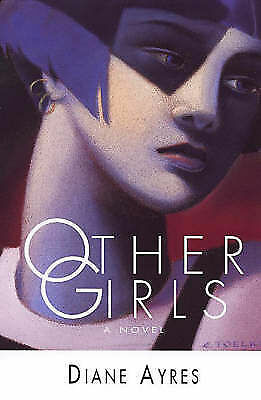 Other Girls, Ayres, Diane, New Book