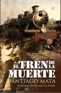 El-Tren-de-la-Muerte-La-primera-gran-masacre-de-la-Guerra-Civil-Espanola