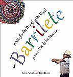 Un Barrilete : Para el Dia de los Muertos by Elisa Amado (2012, Paperback)