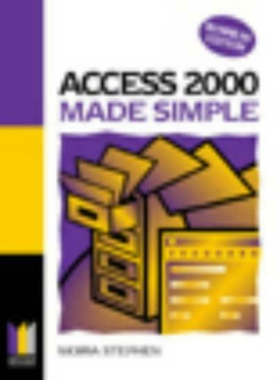 Access 2000 Business Edition Made Simple (Made Simple Computer),Robert Stephen
