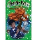 Charlie Bone and the Hidden King by Jenny Nimmo (Paperback, 2007)