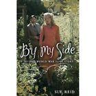By My Side by Sue Reid (Paperback, 2014)