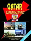 Qatar Foreign Policy and Government Guide by International Business Publications, USA (Paperback / softback, 2004)