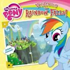 My Little Pony: Welcome to Rainbow Falls! by Olivia London (Paperback / softback, 2014)