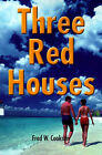 Three Red Houses by Fred W Cookson (Paperback / softback, 2001)