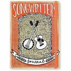 Songwriter's Journal (2014, Hardcover)