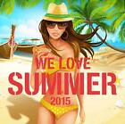 We Love Summer 2015 von Various Artists (2015)