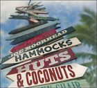Hammocks, Huts & Coconuts [Digipak] by Joe Moorhead (CD, 2010)