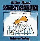 Walter Moers' schönste Geschichten, Einer mit Herz von W... | Buch | Zustand gut