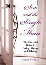 Sex and the Single Mom: The Essential Guide to Dating-ExLibrary