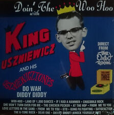 Doin' The Whoo Hoo With King Uszniewicz And His Uszniewicztones LP Norton
