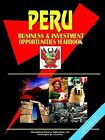 Peru Business and Investment Opportunities Yearbook by International Business Publications, USA (Paperback / softback, 2005)