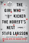 The Millennium Trilogy: The Girl Who Kicked the Hornet's Nest No. 3 by Stieg Larsson (2010, Paperback, Large Type)