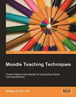 Moodle Teaching Techniques by William Rice (Paperback, 2007)