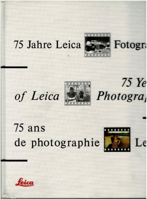 75 Years of Leica Photography 	SIGNED		1991	Hardcover