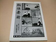 HIDEN JUJUTSU TAKENOUCHI-RYU DAITO-RYU SEKIGUCHI-RYU ILLUSTRATED JUJUTSU BOOK