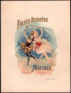DéSintéRessé Lithographie. Folies Bergère. Matinée. 1897