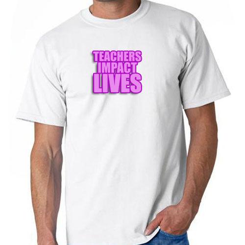 Teachers Impact Lives T-Shirt Teacher Gift