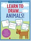 Learn to Draw Animals!: Easy Step-By-Step Drawing Guide by Peter Pauper Press, Inc (Paperback / softback, 2014)