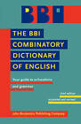 The BBI Combinatory Dictionary of English by John Benjamins Publishing Co (Paperback, 2010)