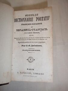 DICTIONNAIRE-FRANCAIS-ESPAGNOL-FRANCAIS-CIRCA-1850-NOMS-PROPRES-ET-GEOGR