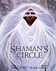 The Shaman's Circle : Poems by Nancy Wood (1996, Hardcover)