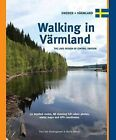 Walking in Varmland: The Lake Region of Central Sweden by Marco Barten, Paul van Bodengraven (Spiral bound, 2011)