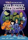 Bravest Warriors: The Great Core Caper by Chris  Doc  Wyatt (Paperback / softback, 2014)