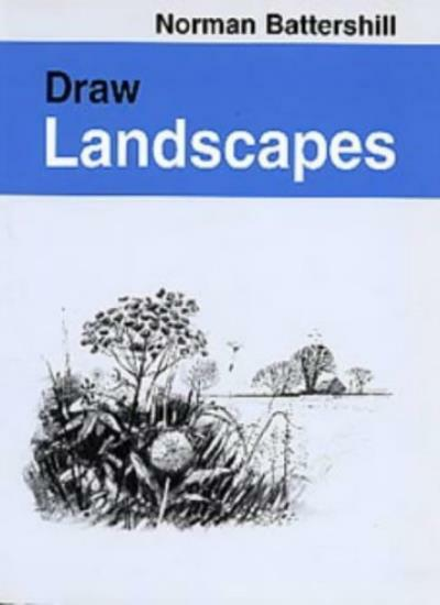Draw Landscapes (Draw Books) By Norman Battershill. 9780713643213