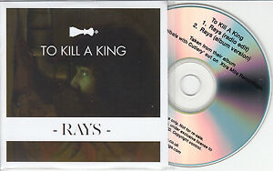 TO KILL A KING Rays 2013 UK 2trk promo test CD radio edit album version - WE SHIP WORLDWIDE, United Kingdom - Returns accepted Most purchases from business sellers are protected by the Consumer Contract Regulations 2013 which give you the right to cancel the purchase within 14 days after the day you receive the item. Find out m - WE SHIP WORLDWIDE, United Kingdom