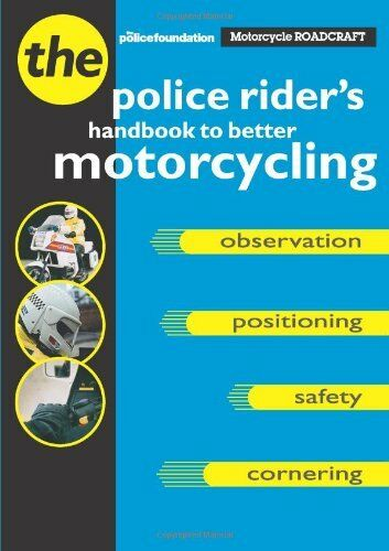 1 of 1 - Motorcycle Roadcraft: The Police Rider's Handbook to Better Motorcycling,Philli