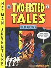 The Ec Archives: Two-fisted Tales Vol. 1 by Dark Horse Comics (Hardback, 2015)