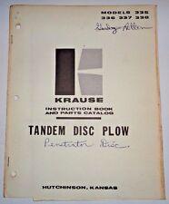 Krause 335 336 337 338 Tandem Disc Plow Instruction Book Parts Manual Catalog