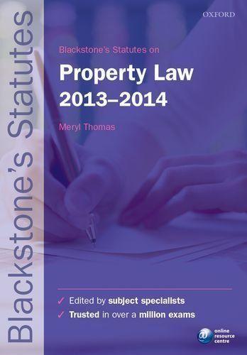 1 of 1 - Blackstone's Statutes on Property Law: 2013-2014 by Oxford University Press...