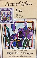 BAYOU PATCH DESIGNS #BP101 STAINED GLASS IRIS WALL HANGING PATTERN
