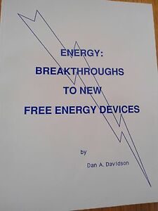 Free Energy Devices >> Details About Energy Breakthroughs To New Free Energy Devices By Dan A Davidson