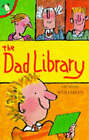 The Dad Library by Dennis Whelehan (Paperback, 1997)