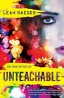 Unteachable by Leah Raeder (Paperback, 2014)
