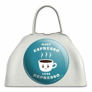 Plus Espresso Moins Bien Drôle Sonnaille Vache Bell Instrument-afficher Le Titre D'origine