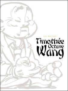 Luc-Warnant-Timothee-O-Wang-Tirage-de-tete-500-ex-signes-Editions-Hematine