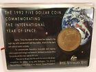 1992 $5 Coin Uncirculated The International Year of Space commemorative coin