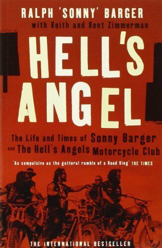 1 of 1 - Hell's Angel: The Life and Times of Sonny Barger ... by Barger, Sonny 1841153362
